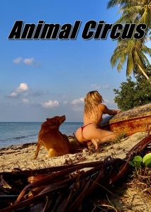 Animal Circus - Extreme Bestiality And Zoofilia Porn Movies