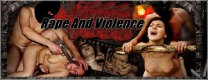 Rape And Violence Porn Movies And Scenes