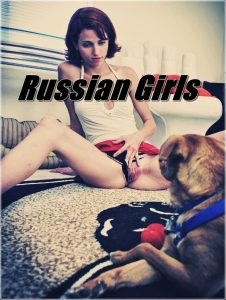 Russian Girls - Extreme Bestiality And Zoofilia Porn Scenes